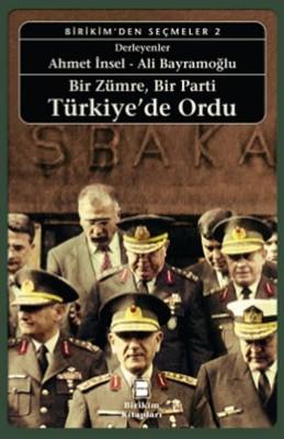 Bir ZümreBir Parti Türkiye'de Ordu