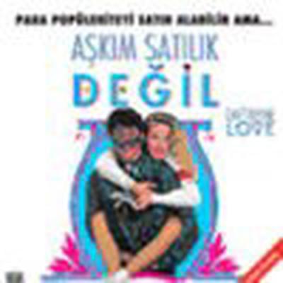 Can't Buy Me Love - Askim Satilik Degil