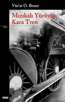 Mızıkalı Yürüyüş Kara Tren