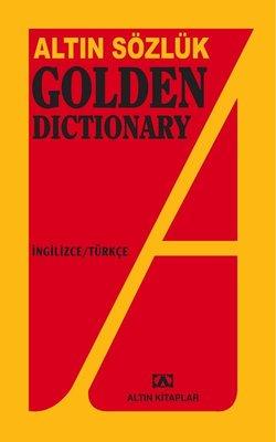 Altın Sözlük Golden Dictionary -  İngilizce - Türkçe