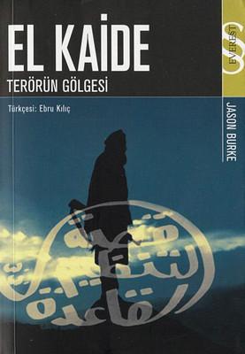 El Kaide-Terörün Gölgesi