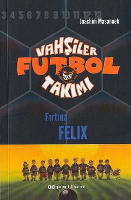 Vahşiler Futbol Takımı 2-Fırtına Felix