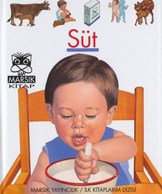 İlk Kitaplarım-Süt