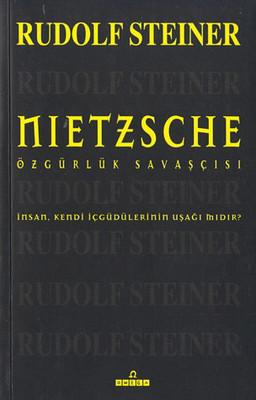 Nietszche-Özgürlük Savaşçısı