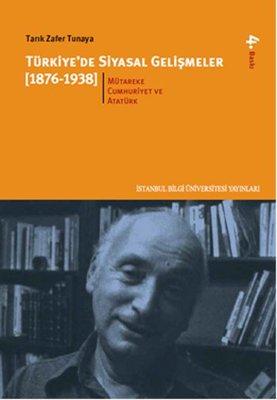 Türkiye'de Siyasal Gelişmeler 2 (1876-1938)