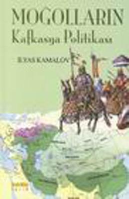 Moğolların Kafkas Politikası