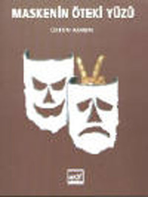 Maskenin Öteki Yüzü