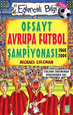 Eğlenceli Bilgi (Hobi) - Ofsayt Avrupa Futbol Şampiyonası