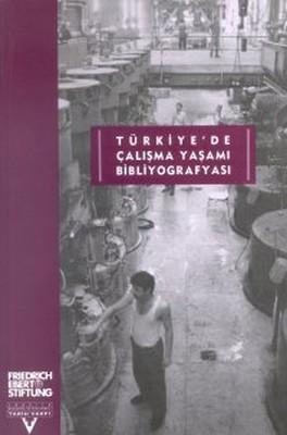 Türkiyede Çalışma Yaşamı Bibliyografisi