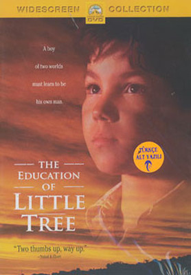 Küçük Agaç'in Egitimi - The Education of Little Tree