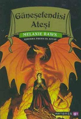 Güneşefendisi Ateşi-Ejderha Prens 3.Kitap