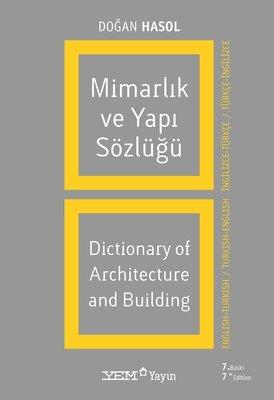 Mimarlık ve Yapı Sözlüğü (İngilizce - Türkçe / Türkçe - İngilizce)