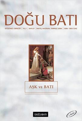 Doğu Batı Düşünce Dergisi Sayı: 27 - Aşk ve Batı