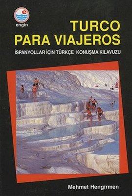 Turco Para Viajeros - İspanyolar için Türkçe Konuşma Klavuzu