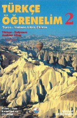 Türkçe Öğrenelim 2 / Türkçe-İtalyanca Anahtar Kitap