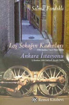 Loş Sokağın Kadınları-Ankara İstasyonu