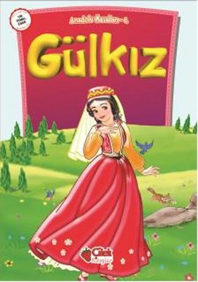 Anadolu Masalları 4 - Gülkız