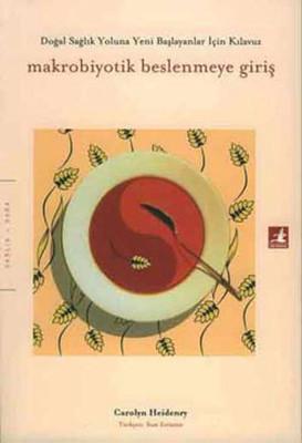 Makrobiyotik Beslenmeye Giriş