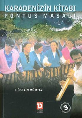 Karadeniz''in Kitabı-Pontus Masalı