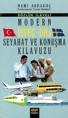 Modern İsveç Dili Seyahat ve Konuşma Kılavuzu