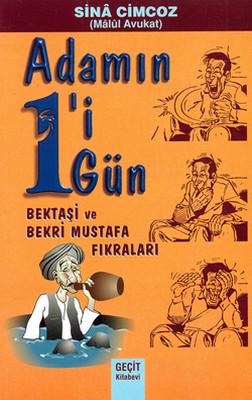 Adamın 1'i 1 Gün - Bektaşi ve Bekri Mustafa Fıkraları