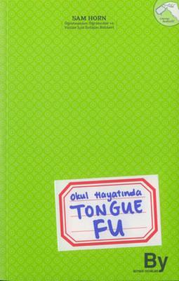 Okul Hayatında Tongue Fu