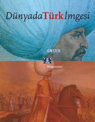 Dünyada Türk İmgesi