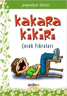 Kakara Kikiri - Çocuk Fıkraları