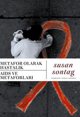Metafor Olarak Hastalık-Aids ve Metaforları