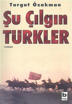 Şu Çılgın Türkler