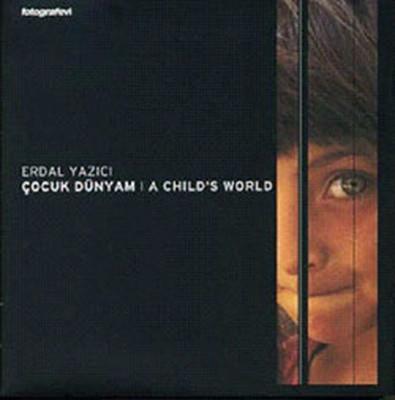 Çocuk Dünyam-Türklü Bölgelerden Çekilmiş Çocuk Fotoğrafları