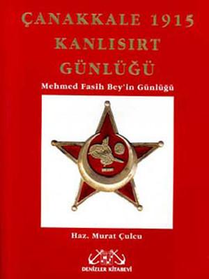 Çanakkale 1915 (Kanlısırt Günlüğü)