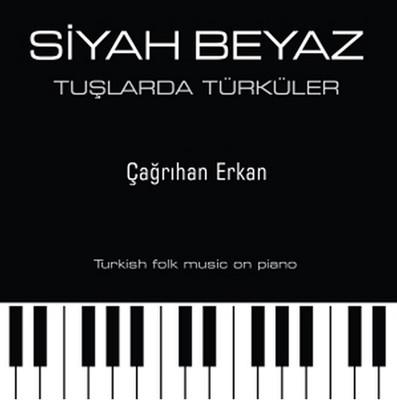 Siyah Beyaz Tuşlarda Türküler