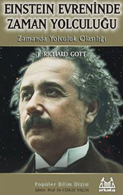 Einstein Evreninde Zaman Yolculuğu-Zamanda Yolculuk Olasılığı