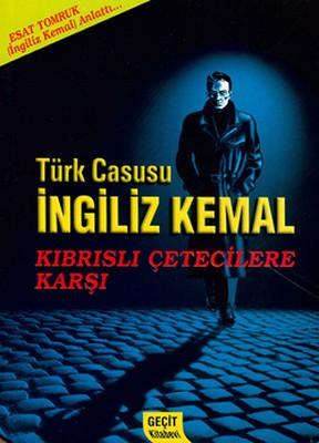 Türk Casusu İngiliz Kemal Kıbrıslı Çetecilere Karşı