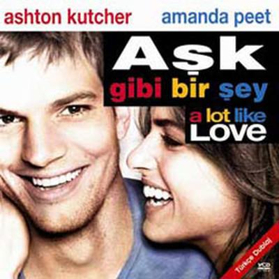 A Lot Like Love - Ask Gibi Bir Sey