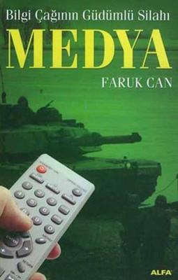 Bilgi Çağının Güdümlü Silahı-Medya