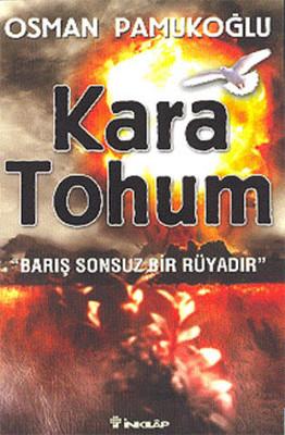 Kara Tohum-Barış Sonsuz Bir Rüyadır