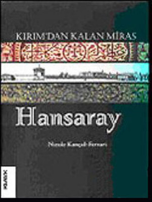 Kırımdan Kalan Miras Hansaray