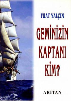 Geminizin Kaptanı Kim?