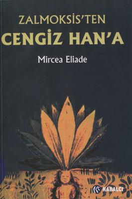 Zalmoksis'ten Cengiz Han'a