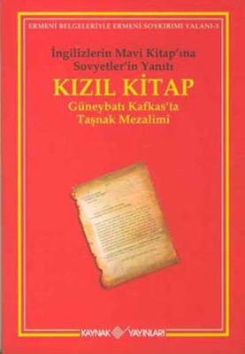 Kızıl Kitap - Güneybatı Kafkas'ta Taşnak Mezalimi