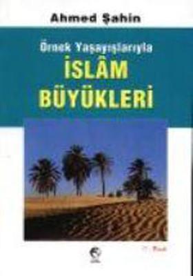 İslam Büyükleri