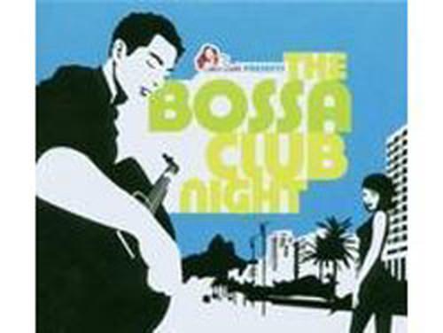 Bossa Clup Noght