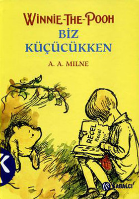 Winnie The Pooh - Biz Küçükken