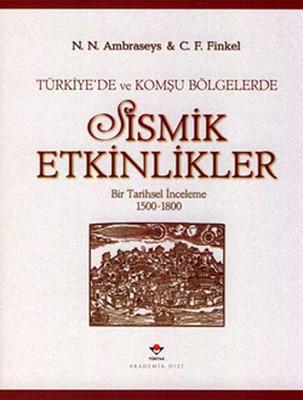 Türkiye'de ve Komşu Bölgelerde Sismik Etkinlikler