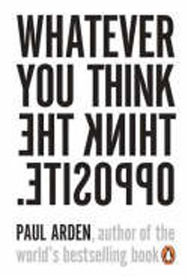 Whatever You Think the Think Opposite PB