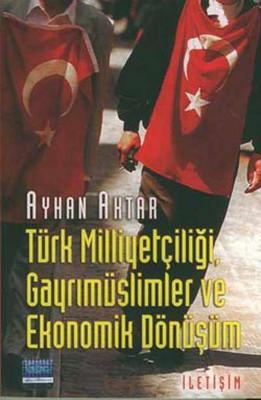 Türk Milliyetçiliği , Gayrımüslimler ve Ekonomik Dönüşüm