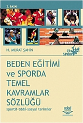 Beden Eğitimi ve Sporda Temel Kavramlar Sözlüğü