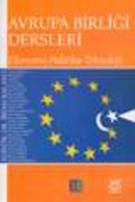 Avrupa Birliği Dersleri - Ekonomi - Politika - Teknoloji